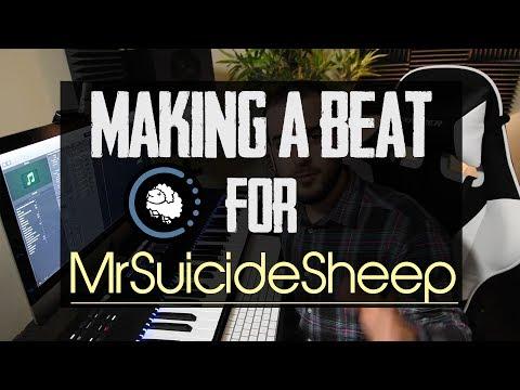 Making a Euphoric Beat for MrSuicideSheep