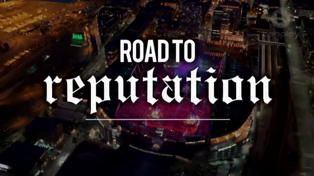 Taylor Swift: Road to Reputation