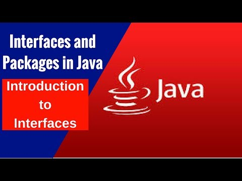 Interfaces and Packages in Java- Introduction to Interfaces