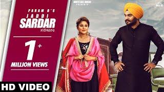Jaddi Sardar (Full song) Param D Feat. Shehnaaz Gill | New Song 2019 | White Hill Music