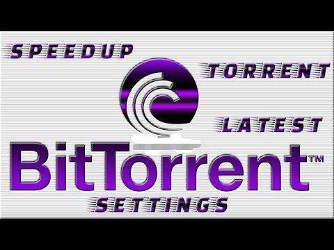 How to speed up BitTorrent speed 2018