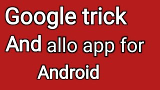 (hindi) 2 google tricks for smartphone you should know || by technical boss