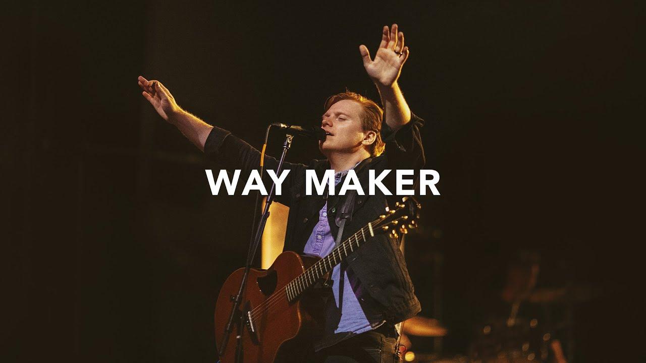 Leeland - Way Maker (Official Live Video)