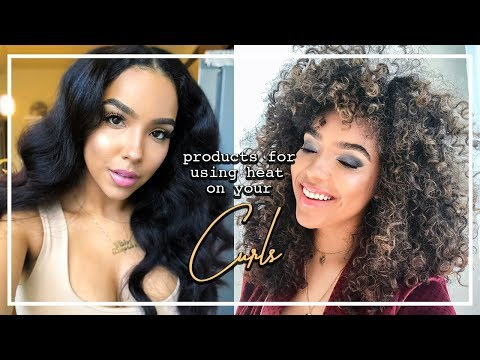 Products for HEAT STYLING without KILLING Your Curls!