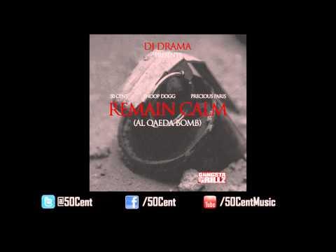 Remain Calm by 50 Cent ft. Snoop Dogg & Precious Paris (Audio)   50 Cent Music