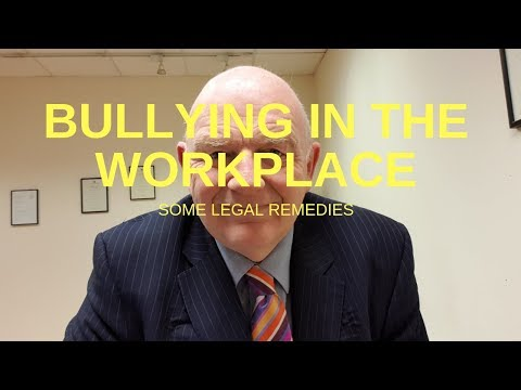 Bullying in the Workplace in Ireland-Some Legal Remediies