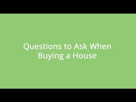 Questions to Ask When Buying a House - What to Look For