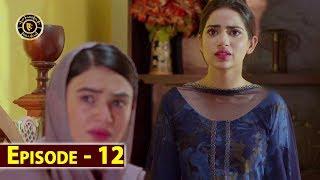 Bhool Episode 12 | Affan Waheed | Saheefa Jabbar | Top Pakistani Drama