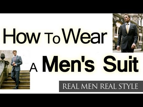 How to Wear a Men's Suit - Man's Video Guide to Buying a Suit