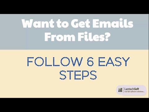 Want to Get Emails From Files Follow 6 Easy Steps