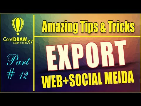 Coreldrw x7 - Amazing Tips & tricks - How To Export file for Web + Social Media