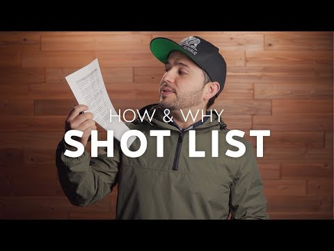 Why You Need to Make a Shot List!