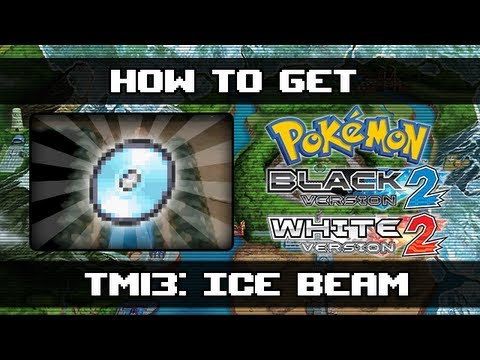 Pokemon Black 2 and White 2 | How To Get Ice Beam (TM13)