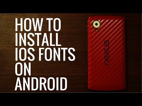 How to install iOS Fonts on any Android device [[ROOT]]