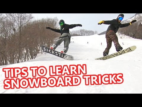 TIPS TO LEARN ANY SNOWBOARD TRICK