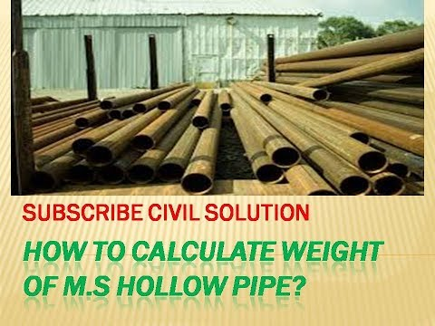 how to calculate the weight of per meter length hollow m.s pipe? hindi