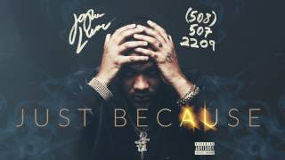 Joyner Lucas - Just Because (508)-507-2209 (Audio Only)