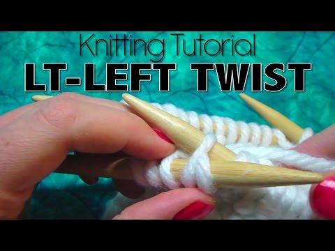 Knitting Tutorial -  LT (Left Twist)