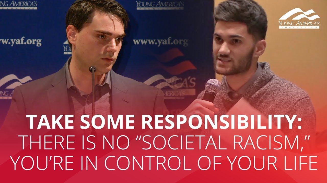 """TAKE SOME RESPONSIBILITY: There is no """"societal racism,"""" you're in control of your life"""