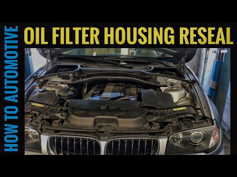 How to Reseal the Oil Filter Housing on a 2006 BMW X3 with a M54 3.0 L Engine