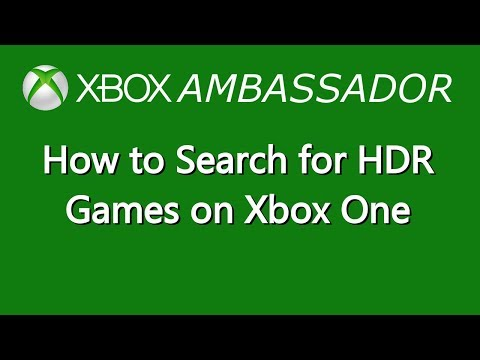 How to Search for HDR Games in the Xbox Store on Xbox One | Xbox Ambassador Series