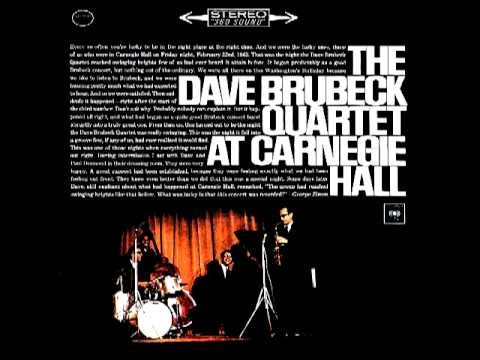The Dave Brubeck Quartet - Three To Get Ready - At Carnegie Hall (1963)