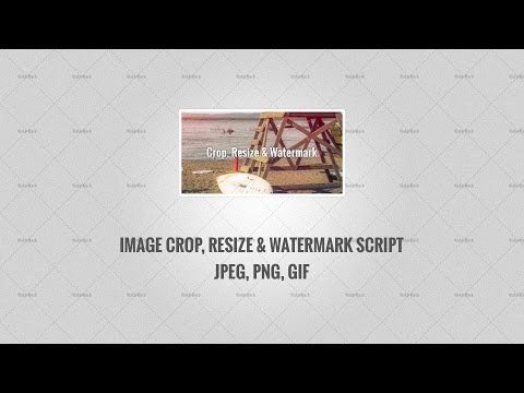 PHP: Image Crop, Resize And Watermark Script