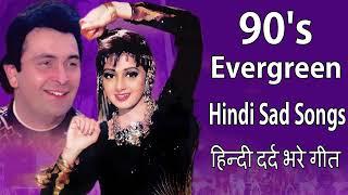 Hindi Sad Songs   हिन्दी 90