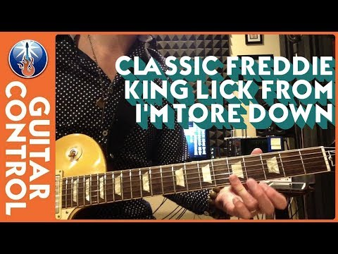 Classic Freddie King Lick From I'm Tore Down