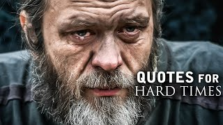 Quotes for Hard Times