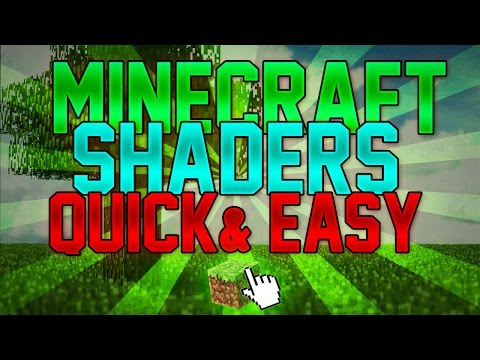 How To Install Minecraft SHADERS Mod (1.7.10, 1.8+ & Latest Version) NO FORGE Single Download! 2017