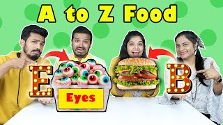 Extreme A to Z Food Challenge   Food Challenge India   Hungry BIrds