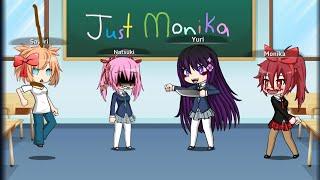 """""""Just Monika"""" By Random Encounters DDLC Gacha Studio Music Video"""