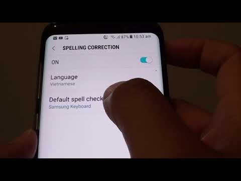 Samsung Galaxy S8: How to Change Spell Check Engine