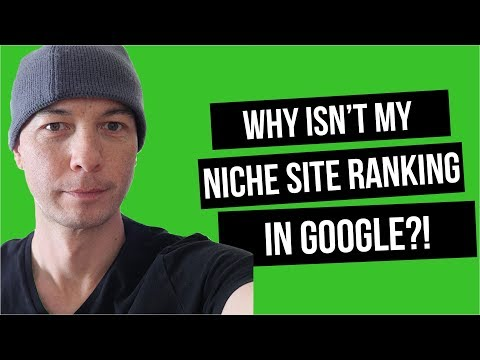 Why Isn't My Niche Site Ranking in Google? The 1-PAGE SEO Checklist (SEO for Authority Websites)