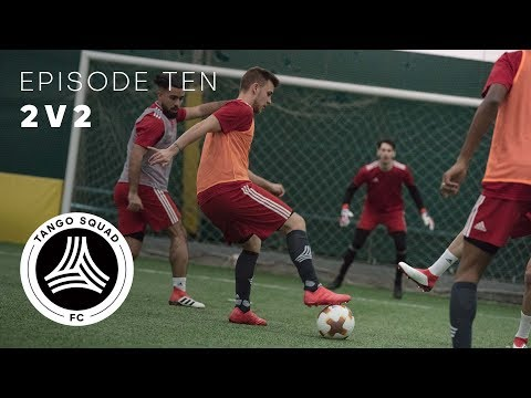 2v2   Episode 10   Tango Squad F.C.