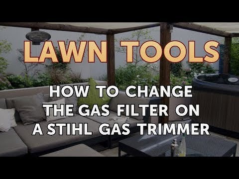 How to Change the Gas Filter on a Stihl Gas Trimmer