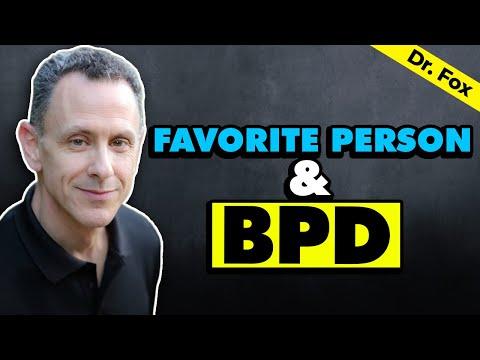 Favorite Person & Borderline Personality Disorder