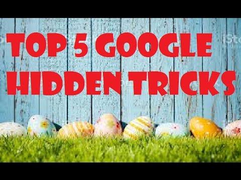 Top 5 Google Hidden Tricks