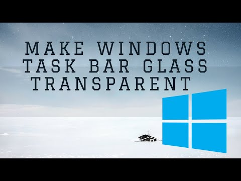 Make Glass Transparent Taskbar in Windows 10