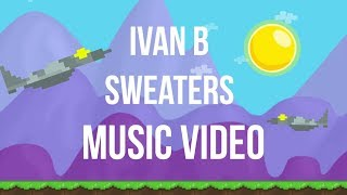 Download Ivan B Sweaters Growtopia Music Video Mp3 Laguyt