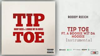 Roddy Ricch - Tip Toe Ft. A Boogie Wit Da Hoodie INSTRUMENTAL