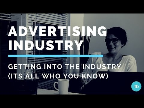 Your advertising career: who you know not what you know