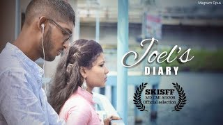 JOEL'S DIARY   Malayalam Short Film   Defining The Beauty Of Love