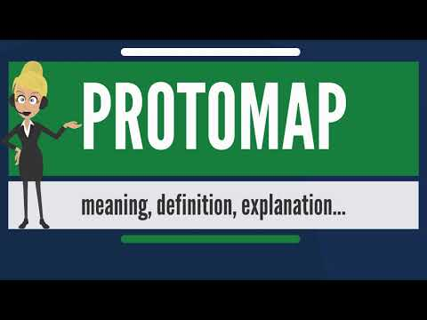 What is PROTOMAP? What does PROTOMAP mean? PROTOMAP meaning, definition & explanation