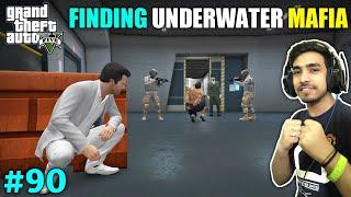 UNDERWATER MAFIA LOCATION FOUND | GTA V GAMEPLAY #90
