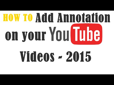How to add Annotations on YouTube Video - 2015