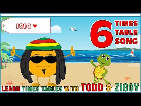 6 Times Table Song (Learning is Fun The Todd & Ziggy Way!)