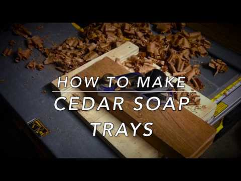 How to Make Solid Cedar Soap Trays