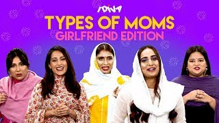 iDIVA | Types Of Moms - Girlfriend Edition | When Your Mom Meets Your Girlfriend